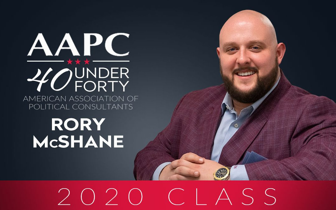 "American Association of Political Consultants Awards Rory McShane ""40 Under 40"" Award"