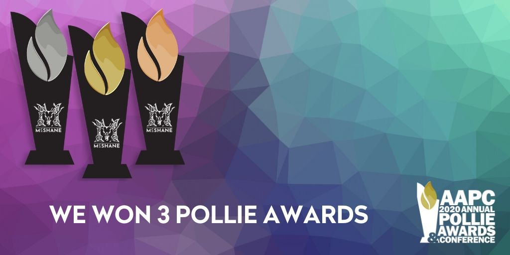 McShane LLC Wins 3 Pollie Awards From American Association Of Political Consultants