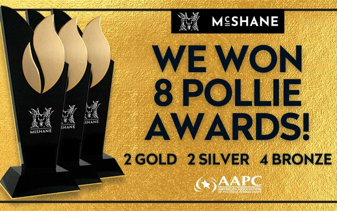 McShane Wins 8 Pollie Awards This Year For Campaign Excellence